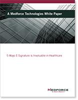 5 Ways E-Signature is Invaluable in Healthcare
