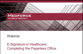 E-Signature in Healthcare - Completing the Paperless Office
